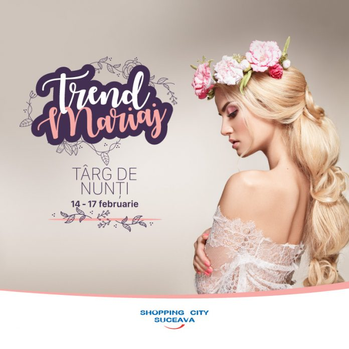 Trend Mariaj Targ de Nunti 2019 Shopping City Suceava