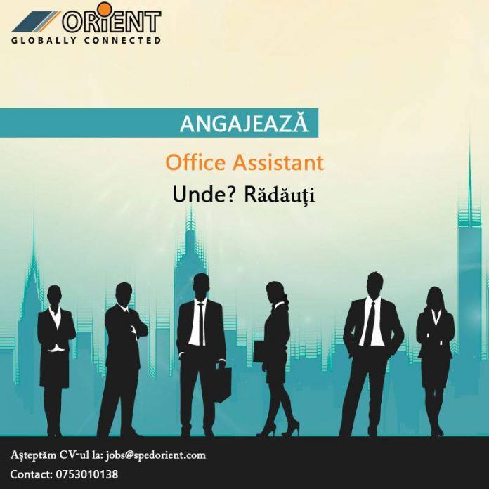 Orient angajeaza Office Assistant