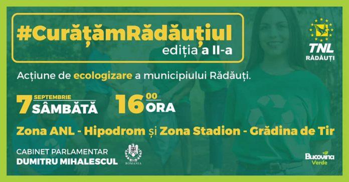 Campania de ecologizare #CuratamRadautiul editia a 2-a