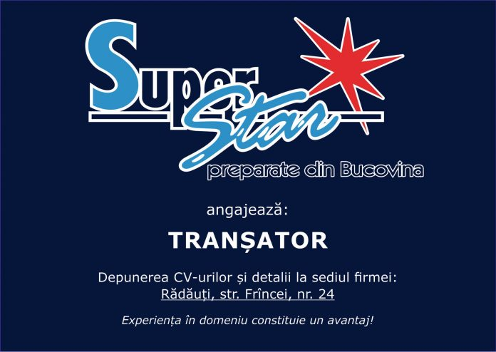 SuperStar angajeaza transator in Radauti